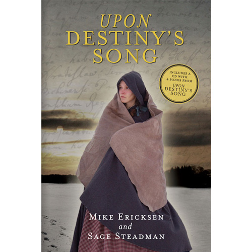 Upon Destiny's Song Hard Cover Book with CD - UPON DESTINY'S SONG
